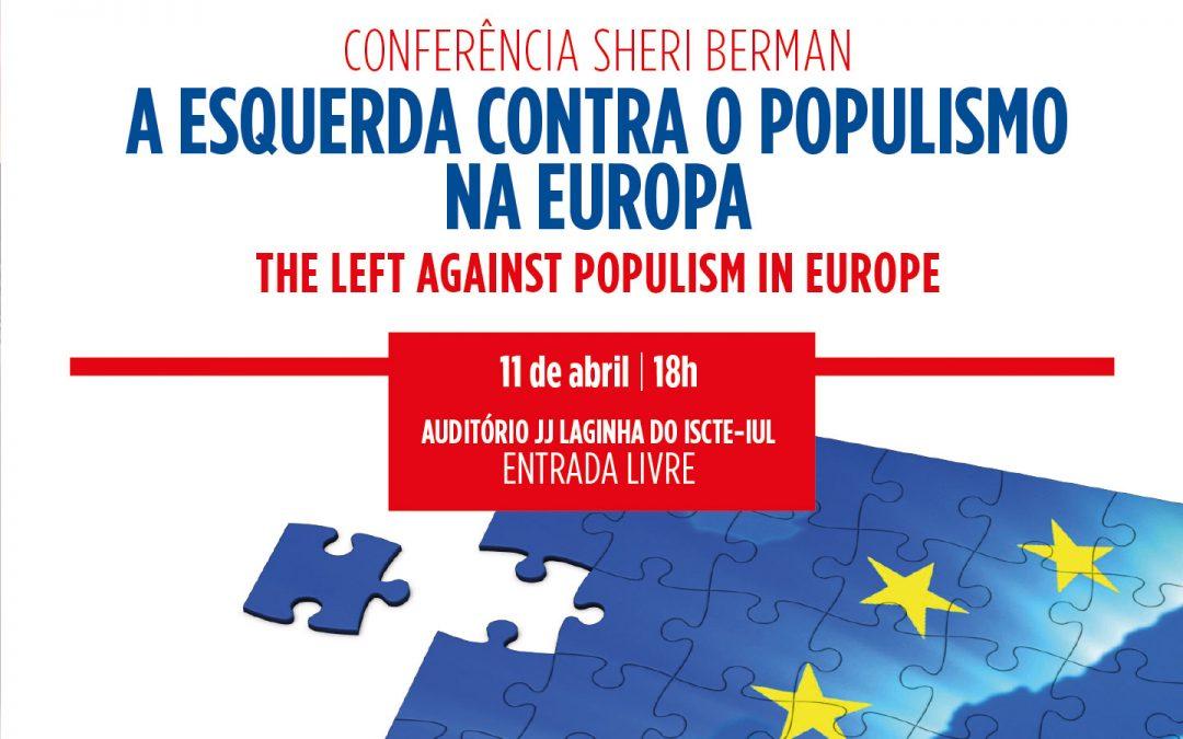 Sheri Berman | A esquerda contra o populismo na Europa